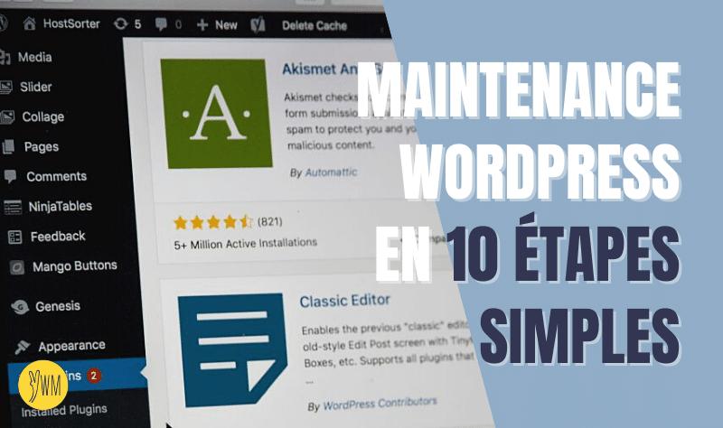 You are currently viewing Checklist maintenance d'un site WordPress : 10 actions pour un entretien facile et efficace