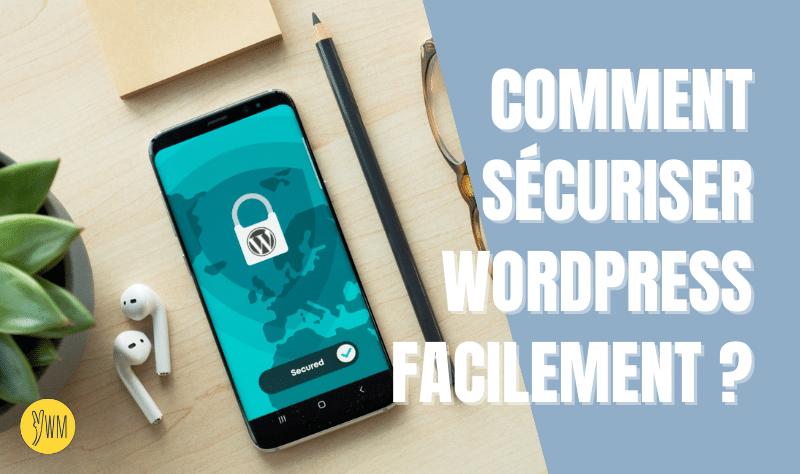 You are currently viewing Comment sécuriser WordPress sans être un expert ?