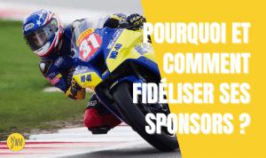 Read more about the article Fidéliser ses sponsors pour avoir plus de budget et arrêter de démarcher